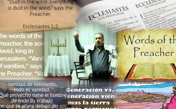 Ecclesiastes ( The Preacher )